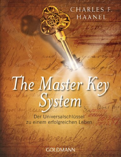 The Master Key System: Der Universalschlüssel zu einem erfolgreichen Leben - 1
